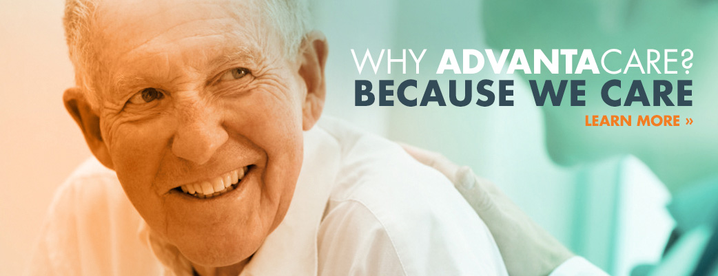 Why Advantacare? Because we care.