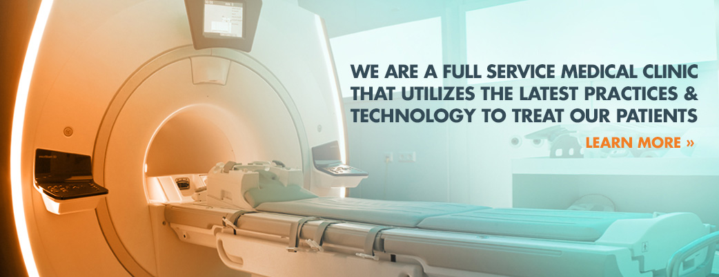 We are a full service medical clinic that utilizes the latest practices and technology to treat our patients.